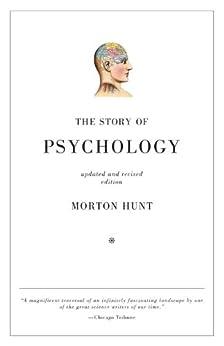 The Story of Psychology by [Hunt, Morton]