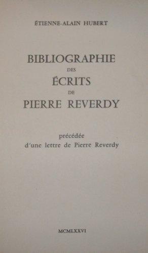 Bibliographie des écrits de Pierre Reverdy par Étienne Alain Hubert