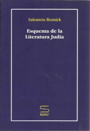 Esquema De La Literatura Judía por Salomón Resnick