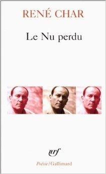 Le Nu perdu (Anglais) de René Char ( 5 septembre 1978 )