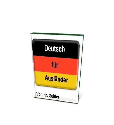 Deutsch für Ausländer - German for foreign language speakers