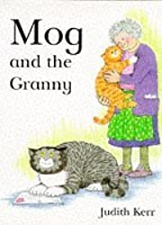 Mog and the Granny by Judith Kerr (1995-11-06)