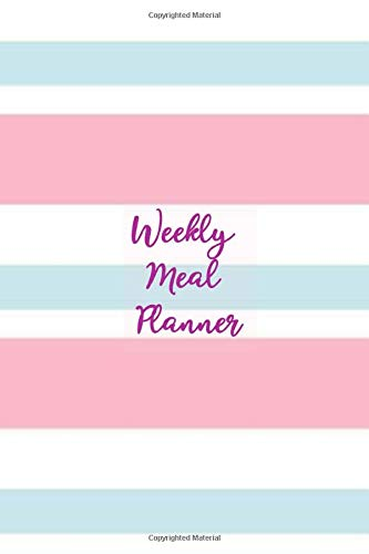 Weekly Meal Planner: Healthy Eating - Weight Loss Planner - 7 Day Menu Plan - Shopping Lists - Weekly Progress Log - Food Eaten Tracker - Extra ... - Handy Size Notebook - Candy Stripe Cover South Beach Stripe