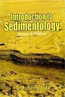 Introduction to Sedimentology por S. M. Sengupta