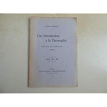 Annie Besant. Une introduction à la théosophie, Traduit de l'anglais. 3e édition