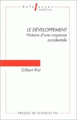 Le développement. Histoire d'une croyance occidentale, 2ème édition par Gilbert Rist