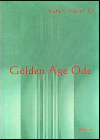 Golden Age Ode and other verses mostly on biblical archeology (Fuori Collana Pib) por Robert North