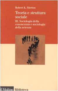 Teoria e struttura sociale: 3