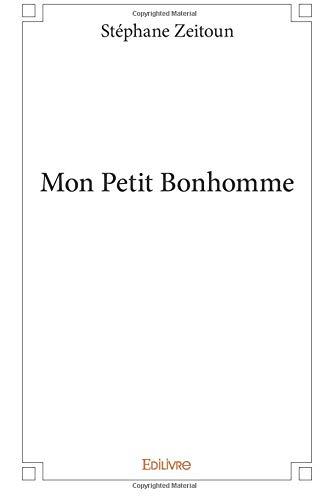 Mon Petit Bonhomme par Stéphane Zeitoun