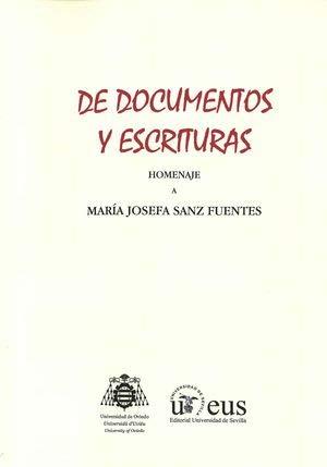 De documentos y escrituras. Homenaje a María Josefa Sanz Fuentes (Homenajes)
