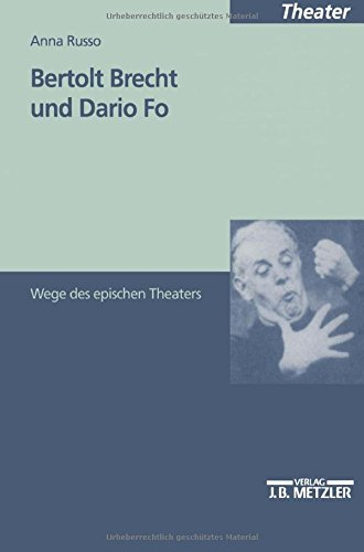 Bertolt Brecht und Dario Fo: Wege des epischen Theaters (M & P Schriftenreihe Fur Wissenschaft Und Forschung)