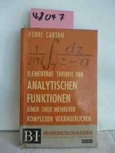 Elementare Theorie der analytischen Funktionen einer oder mehrerer komplexen Vernderlichen