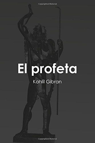 El profeta por Kahlil Gibran