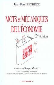 Mots et mecaniques de l'économie