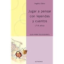 Jugar a pensar con leyendas y cuentos (7-8 años) (Proyecto Noria) - 9788480637732
