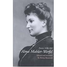 [(Alma Mahler-Werfel: Diaries, 1898-1902)] [Author: Alma Mahler-Werfel] published on (September, 2000)