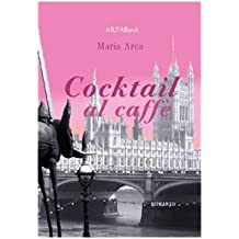 Cocktail al caffè (ARPABook)