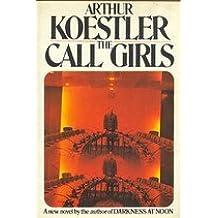 The Call-Girls: A Tragi-Comedy in Memoriam Messieurs Bouvard Et Pecuchet