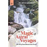 A Magic of Astral Voyages