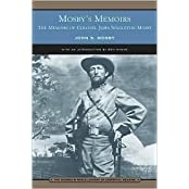 Mosby's Memoirs: The memoirs of Colonel John Singleton Mosby by John S. Mosby (2006-08-01)