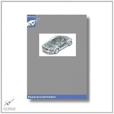 Audi TT 8N (98 06) 1,8l 5V Turbo   Reparaturleitfaden Motor