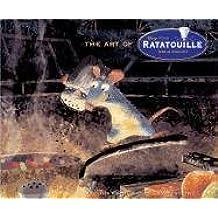 The Art of Ratatouille by Karen Paik (2007-05-17)