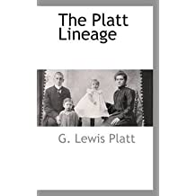 [(The Platt Lineage)] [By (author) G Lewis Platt] published on (May, 2009)