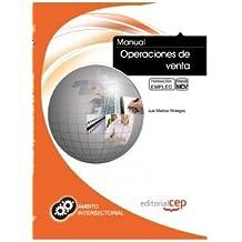 Manual Operaciones de venta. Formación para el Empleo (Fpe Formacion Empleo (cep))