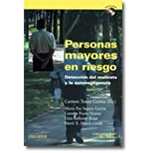 Personas mayores en riesgo: Detección del maltrato y la autonegligencia (Altres obres)