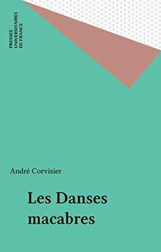 Les Danses macabres (Que sais-je ? t. 3416) PDF Books