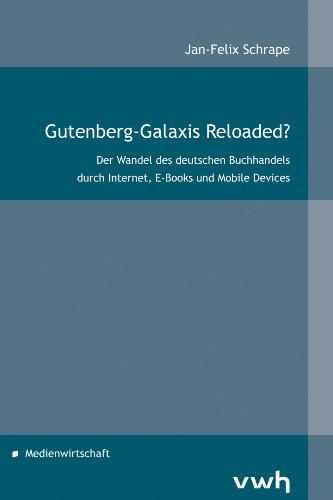 Gutenberg-Galaxis Reloaded?