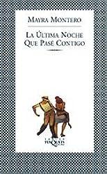 La Ultima Noche Que Pase Contigo (Biblioteca A~nil)