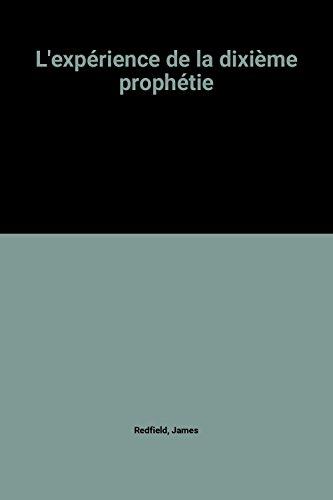 L'expérience de la dixième prophétie par James Redfield
