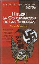 Hitler: La Conspiración De Las Tinieblas