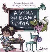 A scuola con Bianca e Lupita