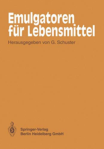 Emulgatoren fur Lebensmittel (German Edition)
