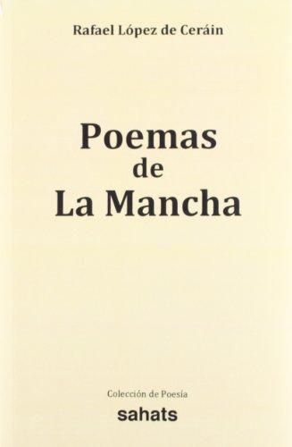 Poemas de la Mancha por Rafael Lopez De Cerain