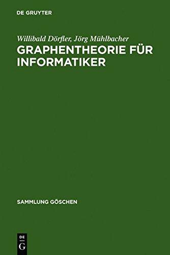 Graphentheorie für Informatiker (Sammlung Göschen, Band 6016)