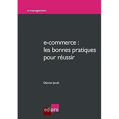 E-commerce : Les bonnes pratiques pour réussir