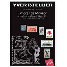 Catalogue de timbres-poste : Tome 1 bis, Timbres de Monaco et des territoires francais d'Outre-Mer, Andorre, Europa, Nations Unies