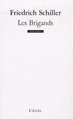 Les Brigands par Friedrich Schiller