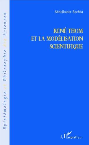 En ligne René Thom et la modélisation scientifique epub, pdf