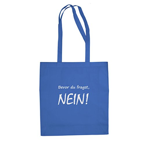 Bevor du fragst - Stofftasche / Beutel Blau