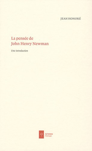 La pensée de John Henry Newman : Une introduction par Jean Honoré