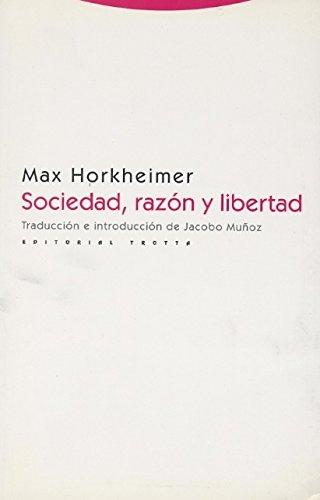 Sociedad, razón y libertad (Estructuras y Procesos. Filosofía)