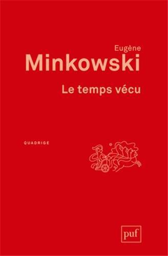 Le temps vécu par Eugène Minkowski