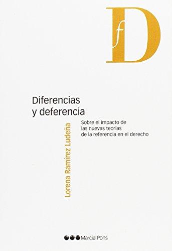 Diferencias y deferencia: Sobre el impacto de las nuevas teorías de la referencia en el derecho (Filosofía y derecho)