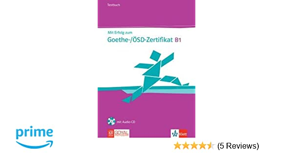 Buy Mit Erfolg Zum Goethe-/Ösd-Zertifikat B1 Testbuch (with