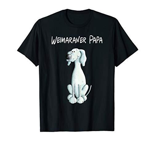 Weimaraner Papa Tshirt Geschenk fürs Hunde Herrchen -