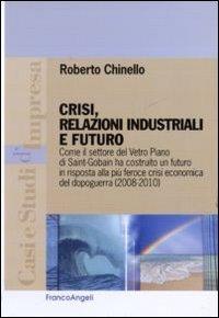 crisi-relazioni-industriali-e-futuro-come-il-settore-vetro-piano-di-saint-gobain-ha-costruito-un-fut